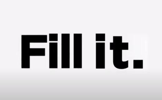 fill it